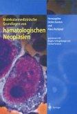 Molekularmedizinische Grundlagen von hämatologischen Neoplasien