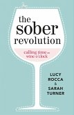 The Sober Revolution (eBook, ePUB)