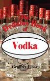 The Dedalus Book of Vodka (eBook, ePUB)
