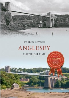 Anglesey Through Time - Kovach, Warren