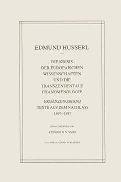 Die Krisis Der Europäischen Wissenschaften Und Die Transzendentale Phänomenologie - Husserl, Edmund; Smid, Reinhold N.