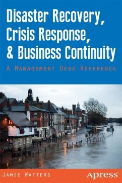 Disaster Recovery, Crisis Response, and Business Continuity - Watters, Jamie; Watters, Janet