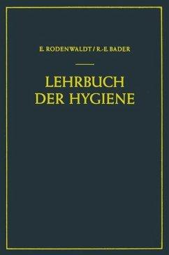 Lehrbuch der Hygiene - Rodenwaldt, Ernst; Bader, Richard-Ernst