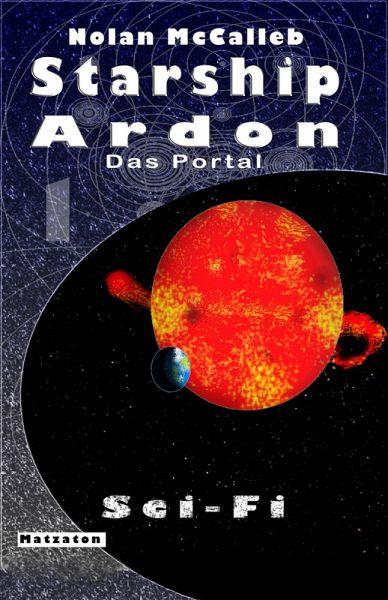 Starship Ardon (eBook, ePUB) - McCalleb, Nolan