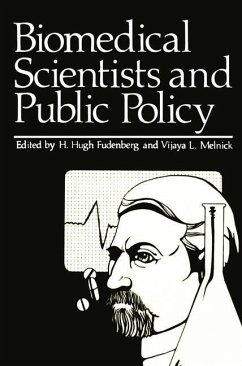 Biomedical Scientists and Public Policy