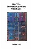 Practical Low Power Digital VLSI Design