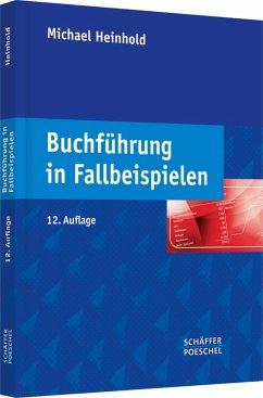 Buchführung in Fallbeispielen (eBook, PDF) - Heinhold, Michael