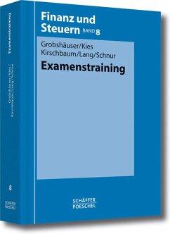 Examenstraining (eBook, PDF) - Grobshäuser, Uwe; Kies, Dieter; Kirschbaum, Jürgen; Lang, Fritz; Schnur, Peter