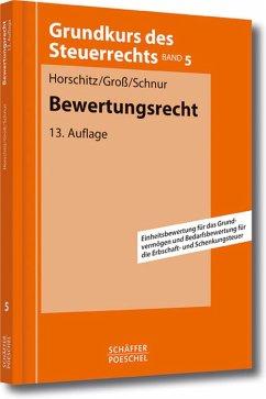 Bewertungsrecht (eBook, PDF) - Horschitz, Harald; Groß, Walter; Schnur, Peter