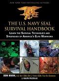 The U.S. Navy SEAL Survival Handbook (eBook, ePUB)