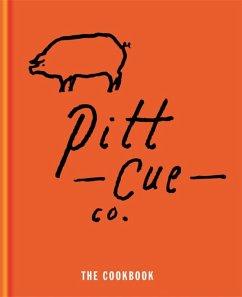 Pitt Cue Co. - The Cookbook (eBook, ePUB) - Berger, Jamie; Adams, Tom; Anderson, Simon; Turner, Richard H.