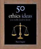 50 Ethics Ideas You Really Need to Know (eBook, ePUB)