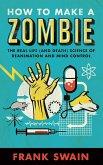 How to Make a Zombie (eBook, ePUB)