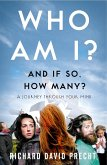 Who Am I and If So How Many? (eBook, ePUB)