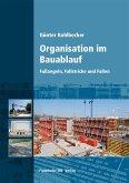 Organisation im Bauablauf. (eBook, PDF)