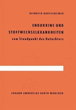 Endokrine und Stoffwechselkrankheiten - Bartelheimer, H.