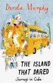 Island that Dared (eBook, ePUB)