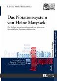 Das Notationssystem von Heinz Matyssek