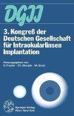 3. Kongreß der Deutschen Gesellschaft für Intraokularlinsen Implantation