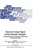 Past and Future Rapid Environmental Changes