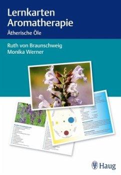 Lernkarten Aromatherapie - Braunschweig, Ruth von; Werner, Monika