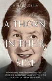 A Thorn in Their Side - Hilda Murrell Threatened Britain's Nuclear State. She Was Brutally Murdered. This is the True Story of her Shocking Death (eBook, ePUB)