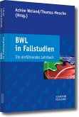 BWL in Fallstudien (eBook, PDF)