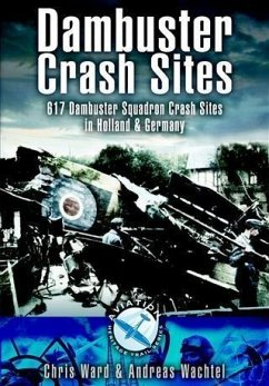 Dambuster Crash Sites (eBook, ePUB) - Ward, Chris