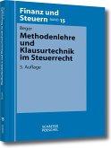 Methodenlehre und Klausurtechnik im Steuerrecht (eBook, PDF)