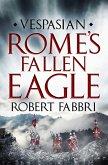 Rome's Fallen Eagle (eBook, ePUB)