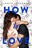 How to Love (eBook, ePUB)