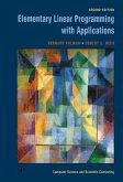 Elementary Linear Programming with Applications (eBook, ePUB)