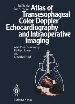 Atlas of Transesophageal Color Doppler Echocardiography and Intraoperative Imaging - DeSimone, Raffaele