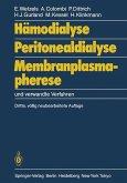 Hämodialyse, Peritonealdialyse, Membranplasmapherese