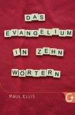 Das Evangelium in zehn Wörtern (eBook, ePUB)