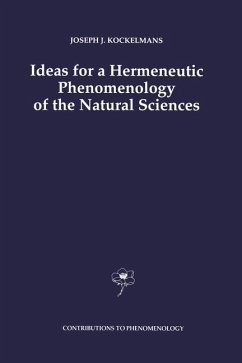 Ideas for a Hermeneutic Phenomenology of the Natural Sciences - Kockelmans, J. J.