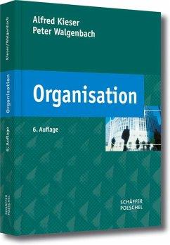 Organisation (eBook, PDF) - Kieser, Alfred; Walgenbach, Peter