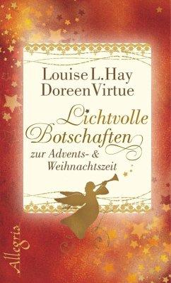Lichtvolle Botschaften zur Advents- und Weihnachtszeit (eBook, ePUB) - Virtue, Doreen; Hay, Louise