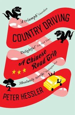 Country Driving (eBook, ePUB) - Hessler, Peter