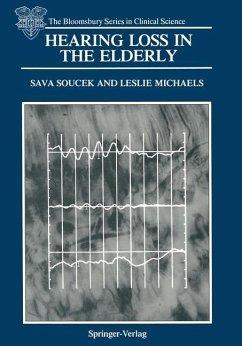 Hearing Loss in the Elderly - Soucek, Sava; Michaels, Leslie