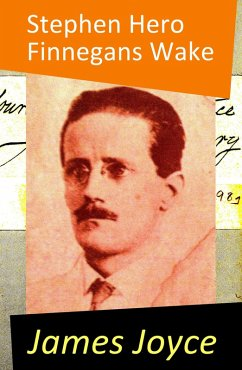 Stephen Hero (The precursor of A Portrait of the Artist as a Young Man) (eBook, ePUB) - Joyce, James