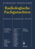 Radiologische Fachgutachten