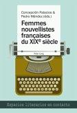 Femmes nouvellistes françaises du XIX<SUP>e</SUP> siècle