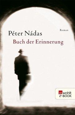 Buch der Erinnerung (eBook, ePUB) - Nádas, Péter