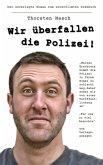Wir überfallen die Polizei (eBook, ePUB)