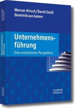 Unternehmensführung (eBook, PDF) - Kirsch, Werner; Seidl, David; Aaken, Dominik van