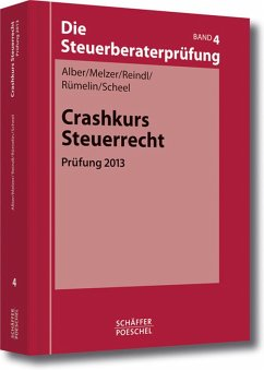 Crashkurs Steuerrecht (eBook, PDF) - Alber, Matthias; Melzer, Karsten; Reindl, Birgit; Rümelin, Johannes; Scheel, Thomas