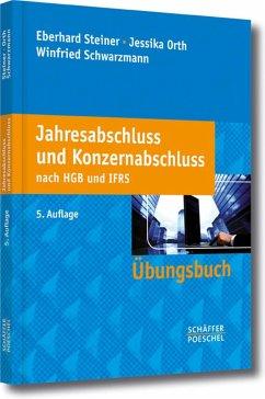 Jahresabschluss und Konzernabschluss nach HGB und IFRS (eBook, PDF) - Steiner, Eberhard; Orth, Jessika; Schwarzmann, Winfried