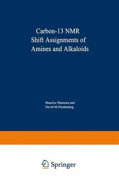 Carbon-13 NMR Shift Assignments of Amines and Alkaloids