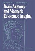 Brain Anatomy and Magnetic Resonance Imaging